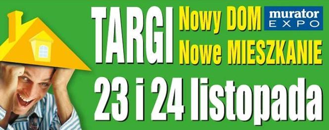 Targi Nowy DOM Nowe MIESZKANIE - Murator EXPO listopad 2013